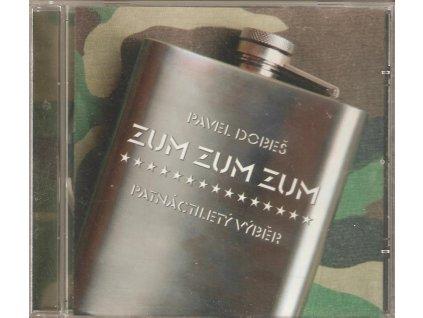 CD Pavel Dobeš - ZUM ZUM ZUM - patnáctiletý výběr