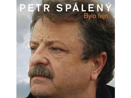 CD Petr Spálený - Bylo fajn - 20 originálních hitů 1969 - 2008