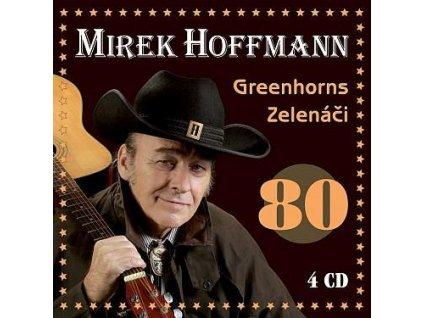4 CD Mirek Hoffmann  Greenhorns  Zelenáči - 80