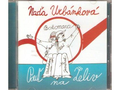 CD Naďa Urbánková a Bokomara - Pouť na Želiv