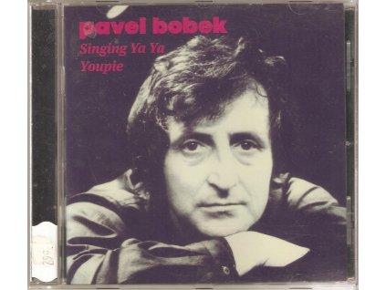 CD Pavel Bobek - Singing Ya Ya Youpie