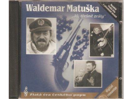 CD Waldemar Matuška - Jó třešně zrály