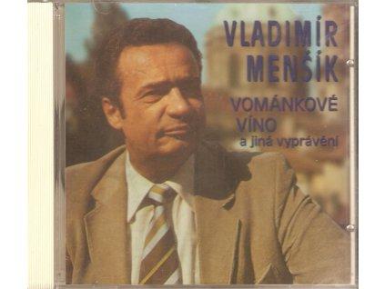 CD Vladimír Menšík - VOMÁNKOVÉ VÍNO a jiná vyprávění