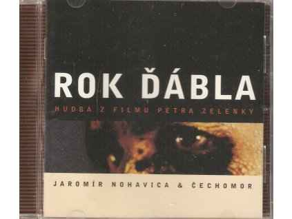 CD JAROMÍR NOHAVICA & ČECHOMOR - ROK ĎÁBLA