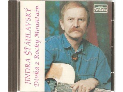 CD JINDRA ŠŤÁHLAVSKÝ - Dívka z Rocky Mountain