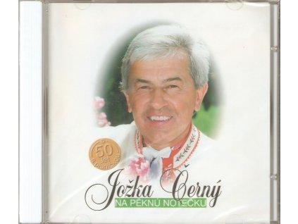 CD Jožka Černý - Na pěknů notečku