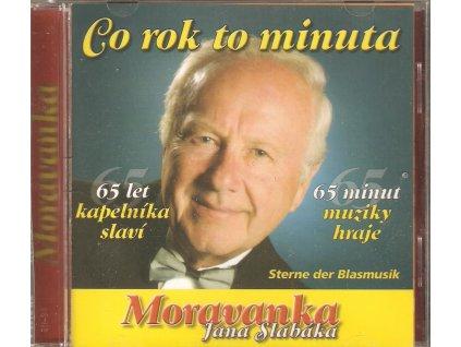 CD Moravanka Jana Slabáka - Co rok, to minuta