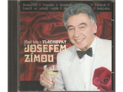CD VLACHOVKA - Zlaté hity z VLACHOVKY s JOSEFEM ZÍMOU