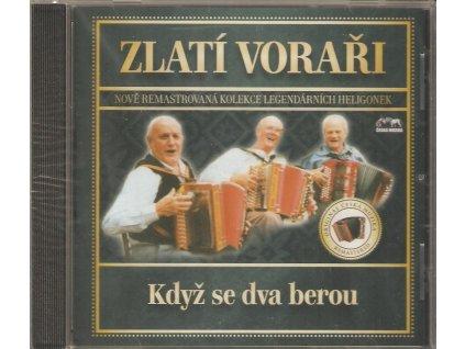 CD ZLATÍ VORAŘI - Když se dva berou