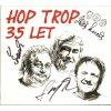 CD HOP TROP - 35 let + podpisy