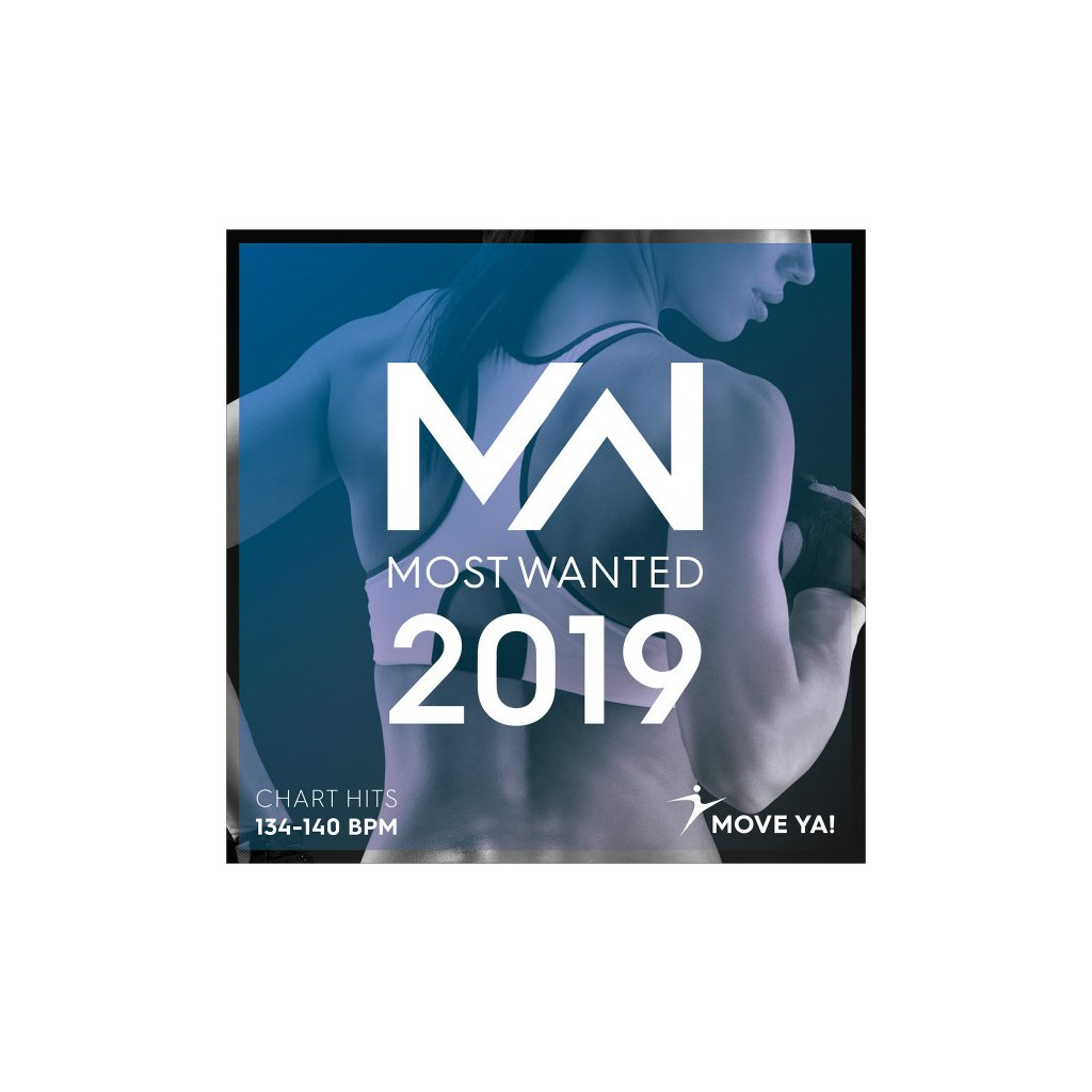 2019 MOST WANTED CHART HITS – 134–140 BPM_01