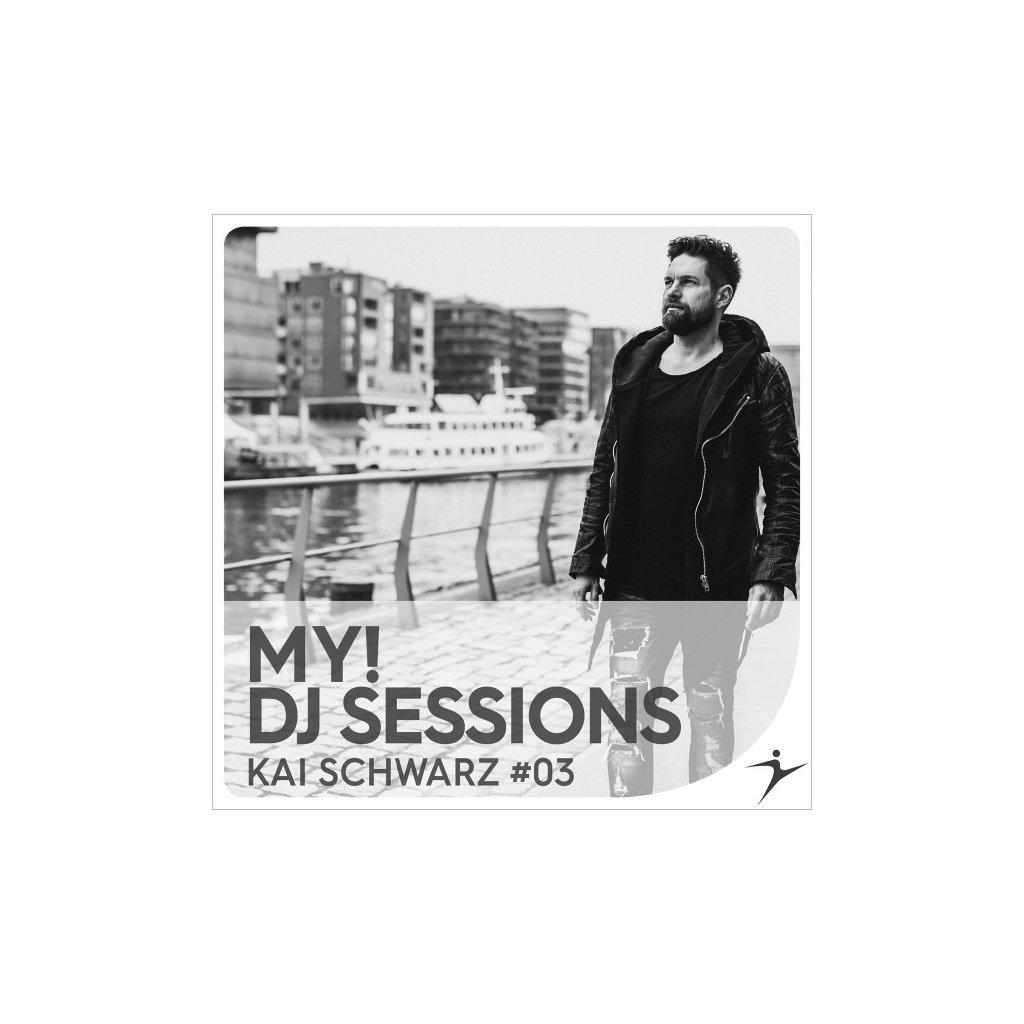 MY! DJ SESSIONS Kai Schwarz #03_01