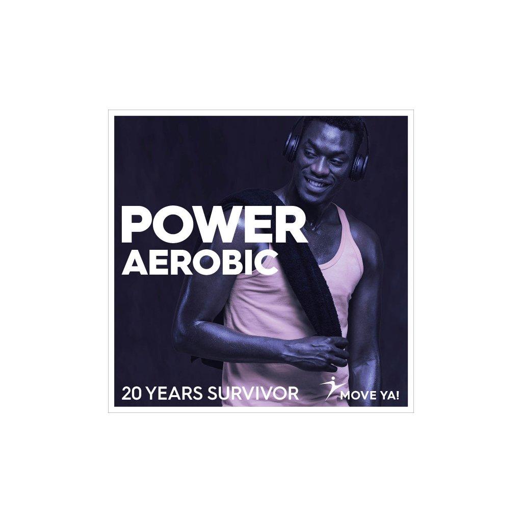 POWER AEROBIC 20 YEARS SURVIVOR_01