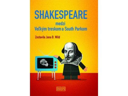 Shakespeare medzi Veľkým treskom a South Parkom