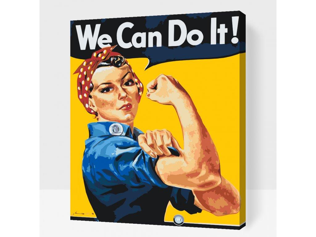 Malování podle čísel - We Can Do It! (Rámování Bez rámu (pouze plátno), Velikost 40x50cm)
