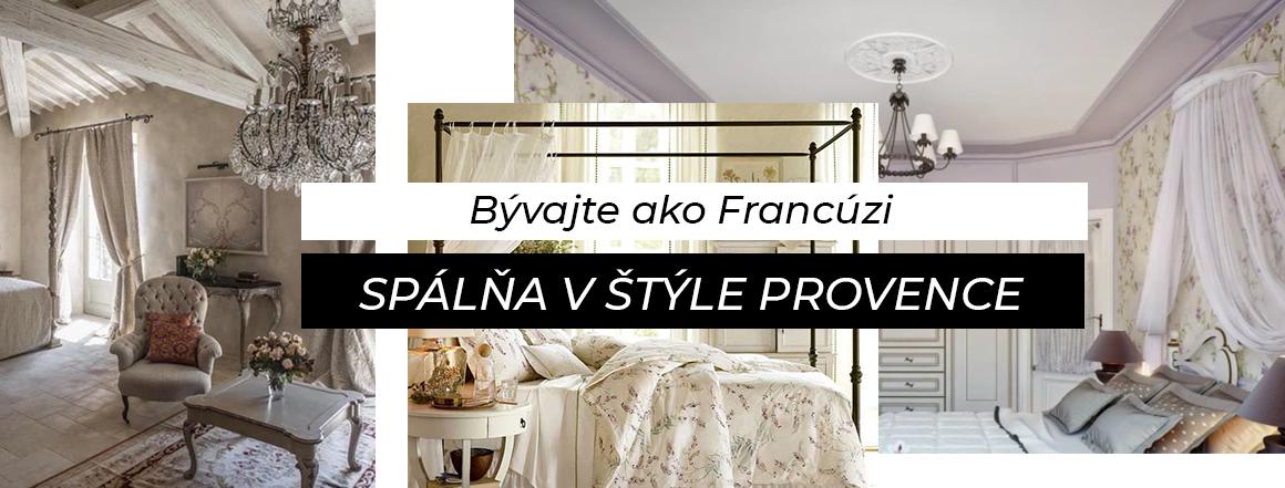 Bývajte ako Francúzi Spálňa v štýle: Provence