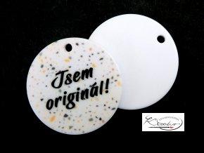 Knoflík plastový / přívěsek - Jsem originál!