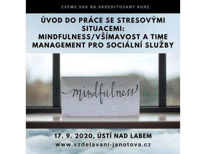 Akreditované kurzy pro sociální pracovníky Mindfulness září 2020 Ústí