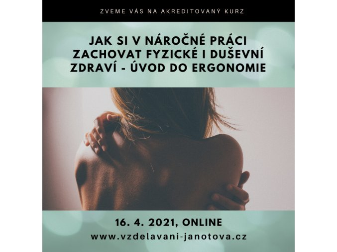 Akreditované kurzy MPSV 2021 online - ergonomie ONLINE