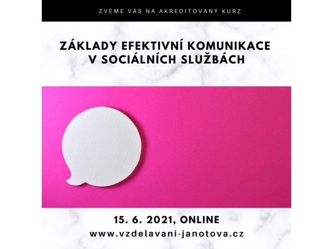 Kurz Základy efektivní komunikace Online červen 2021