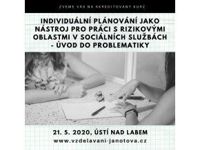 Akreditované kurzy MPSV 2020 Individuální plánování květen Ústí nad Labem