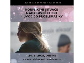 Akreditovaný kurz MPSV pro sociální pracovníky Online Konflikty červen 2021