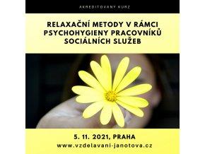 Akreditovaný kurz Relaxační metody listopad 2021 Praha (1)