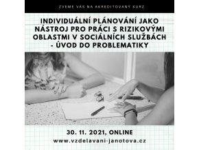 Akreditovaný kurz Individuální plánování listopad 2021 Praha