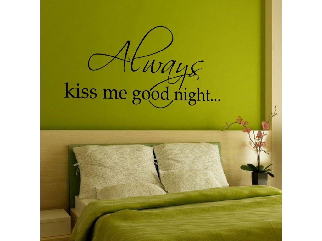 Samolepka na zeď napís citát always kiss me