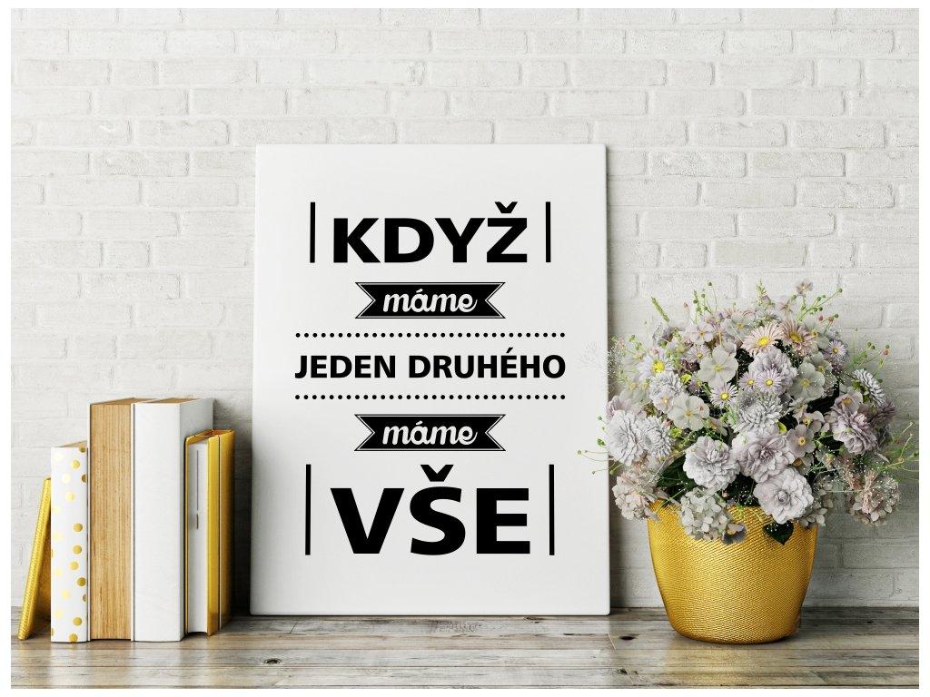 Obraz na plátně na zeď - český citát Máme jeden Druhéhé