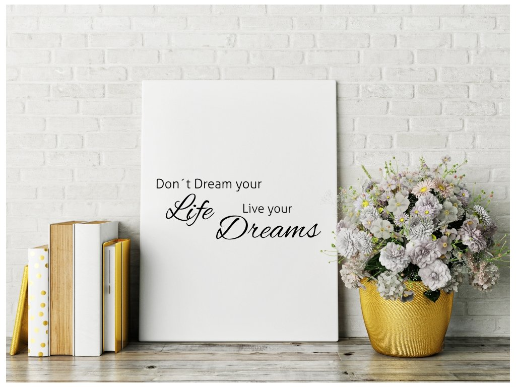 Obraz na plátně na zeď - citát Live your Dreams
