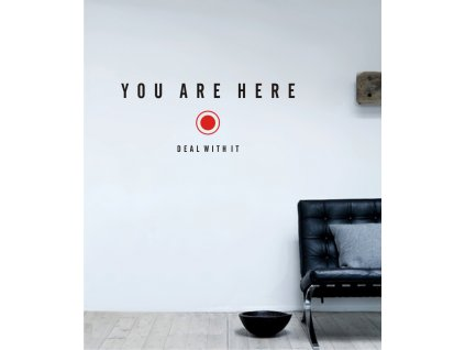 Samolepky na zeď - You are here