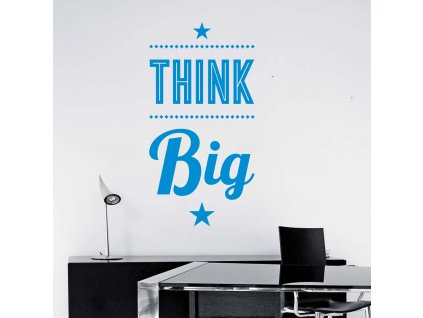 Samolepky na zeď - Think Big