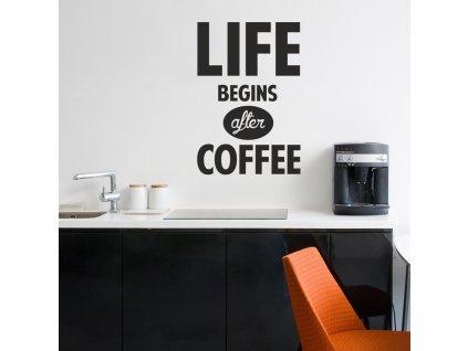 Samolepky na zeď - Life begins after coffee