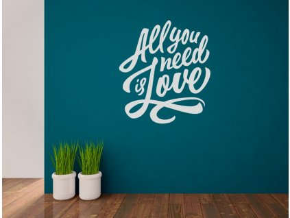 Samolepka na zeď nápis all you need is love