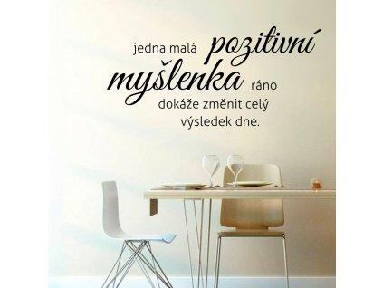 Samolepky na zeď citát nápis Pozitivní myšlenka