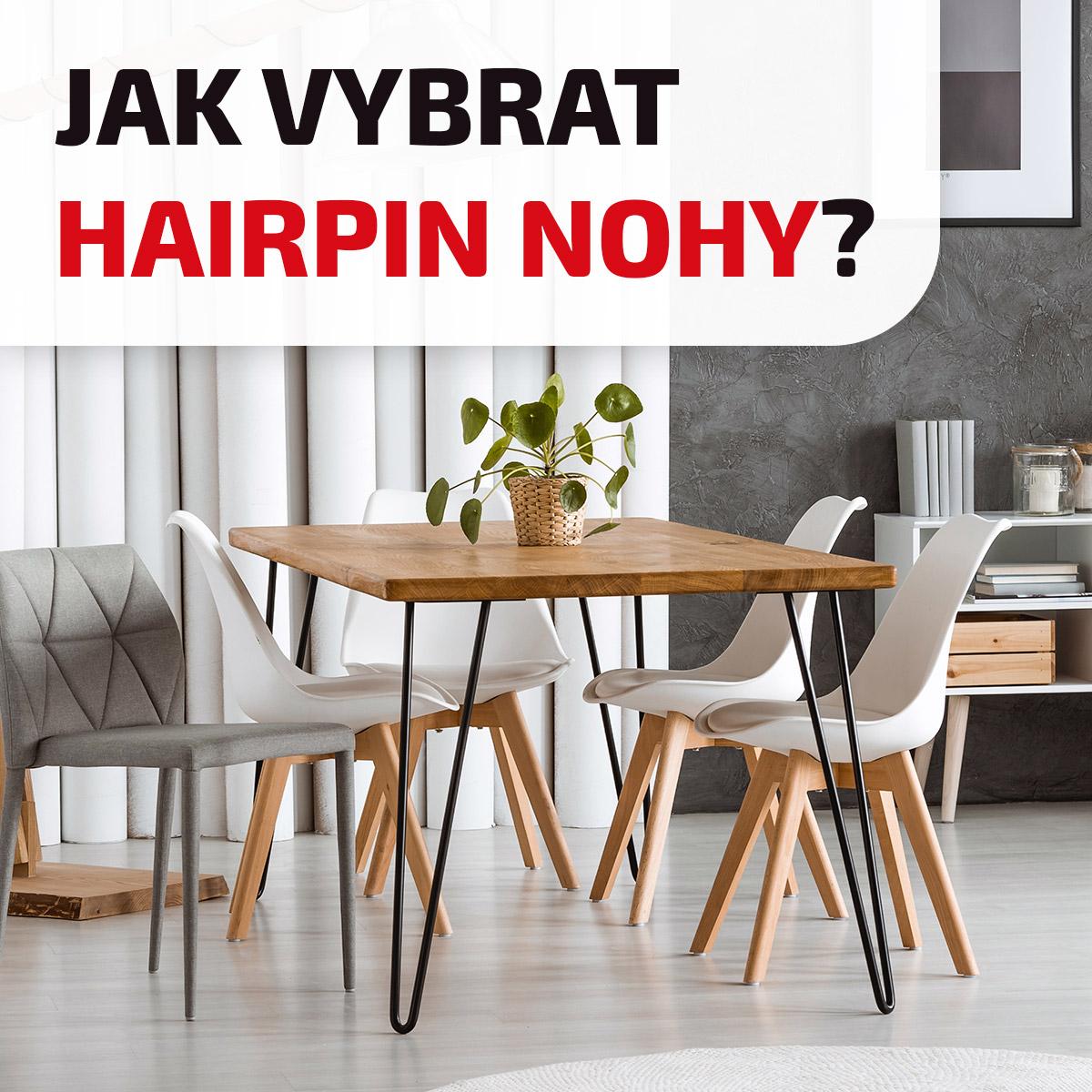 Co jsou Hairpin nohy a jak vybrat správnou velikost?