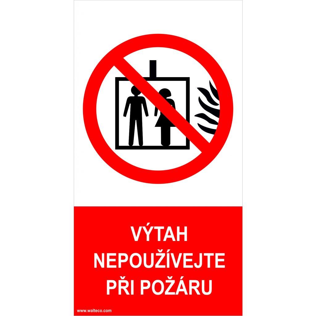 Nepoužívejte výtah v případě požáru
