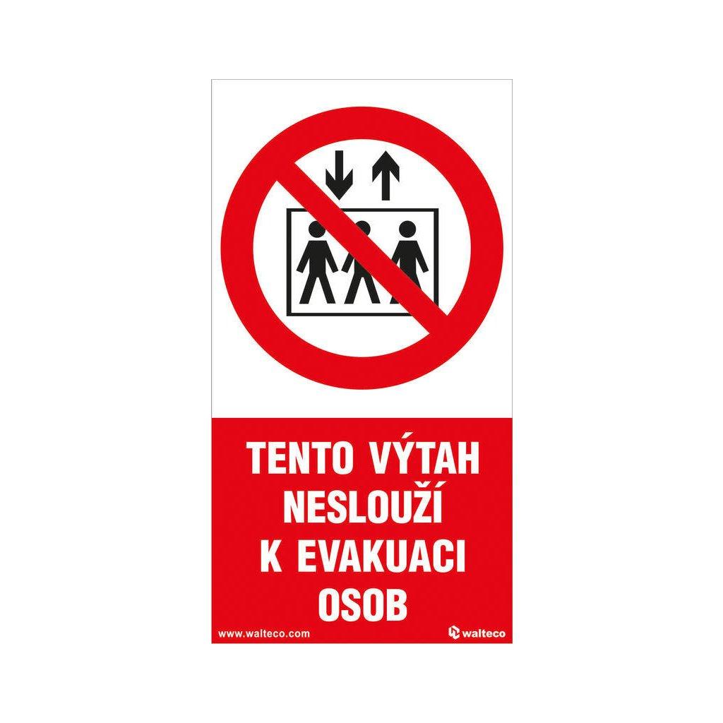 Tento výtah neslouží k evakuaci osob, 80x150mm, samolepka