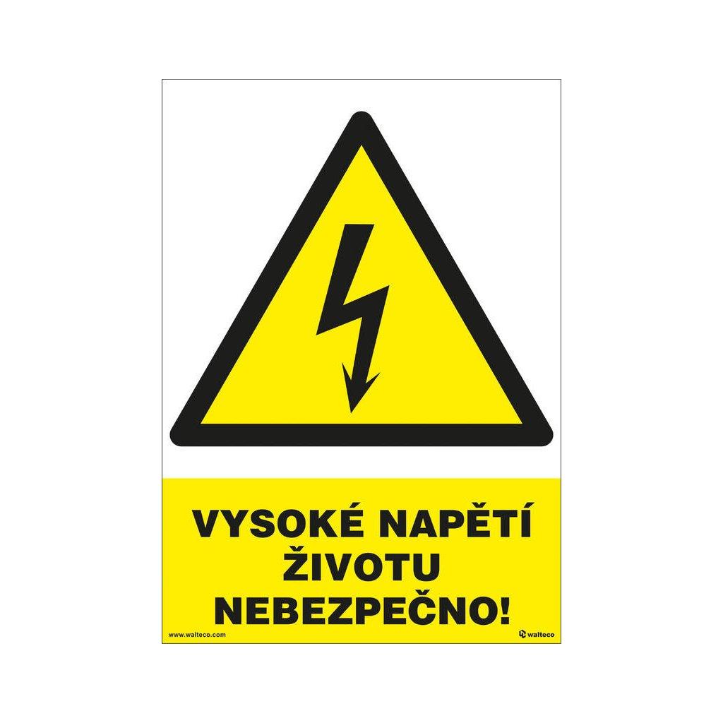 Vysoké napětí, životu nebezpečno! 210x297mm, formát A4