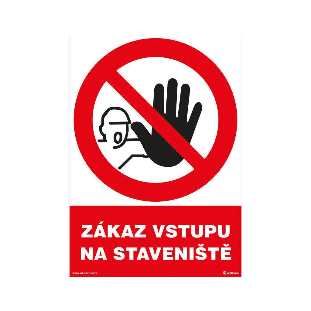 Zákaz vstupu na staveniště