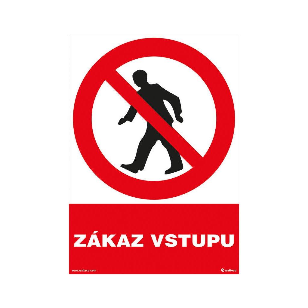 Zákaz vstupu 210x297mm, formát A4, plastová tabulka