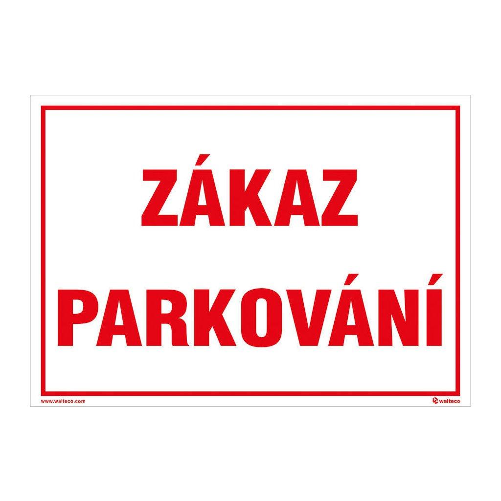 Zákaz parkování 297x210mm, formát A4, plastová tabulka