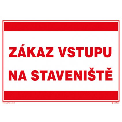 Zákaz vstupu na staveniště (text)