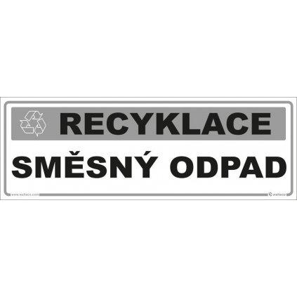 Recyklace - Směsný odpad, 290x100mm, samolepka