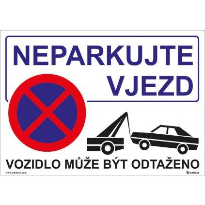 Neparkujte - vjezd, 297x210mm, formát A4, plastová tabulka
