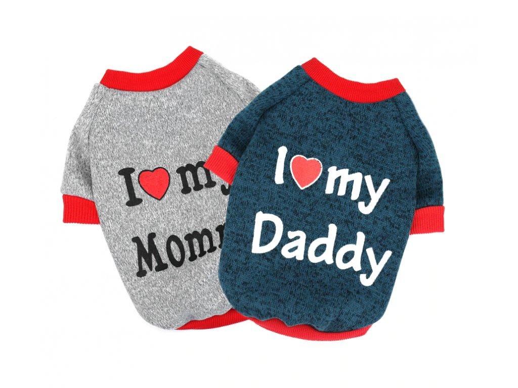 Tričko i love mommy daddy