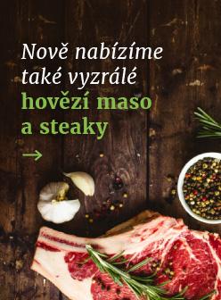 Nově nabízíme také vyzrálé hovězí maso a steaky