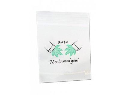zip sacky nice to weed you black leaf