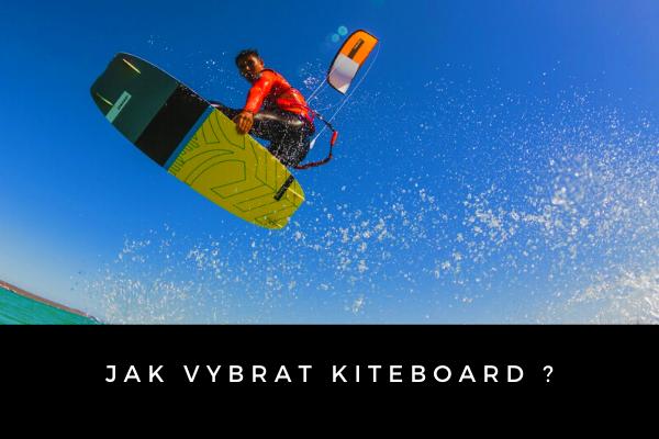 Jak vybrat kiteboard ?